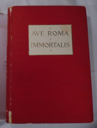 Ave Roma Immortalis, Studies from the Chronicles of Rome