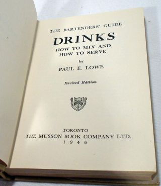 Drinks, How to Mix and How to Serve