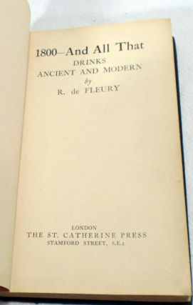 1800 [Eighteen Hundred] And All That, Drinks, Ancient and Modern