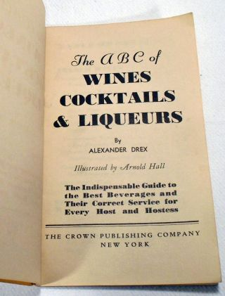 The A B C of Wines Cocktails and Liqueurs