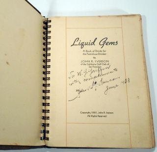 Liquid Gems, A Book of Drinks for the Fastidious Drinker [SIGNED AND INSCRIBED] [Cocktail Recipes]