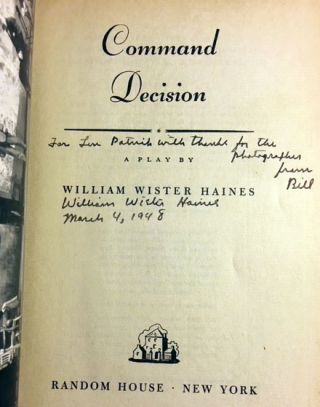 Command Decision [SIGNED AND INSCRIBED TO ACTOR / STAGE MANAGER]