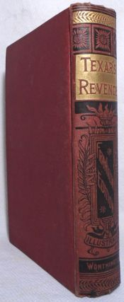Texar's Revenge; or, North Against South. A Tale of the American Civil War