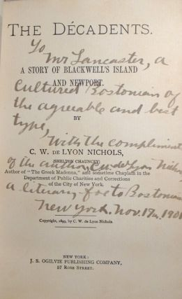 The Decadents. A Story of Blackwell's Island and Newport. [SIGNED AND INSCRIBED]