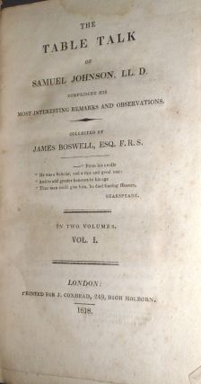 The Table Talk of Samuel Johnson, Comprising his Most Interesting Remarks and Observations