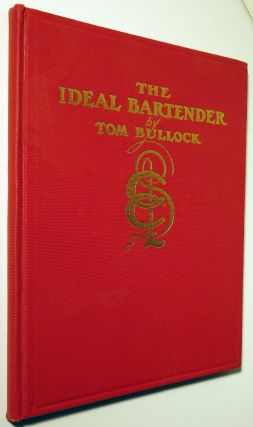 The Ideal Bartender [FIRST AFRICAN AMERICAN COCKTAIL BOOK]