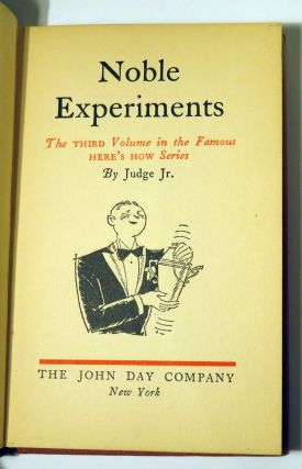 Noble Experiments, The Third Volume in the Famous Here's How Series [COCKTAIL BOOK]