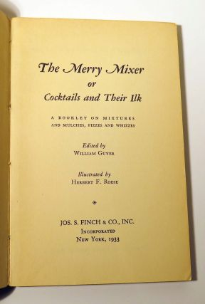 The Merry Mixer or Cocktails and Their Ilk