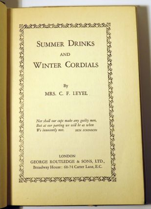 Summer Drinks and Winter Cordials