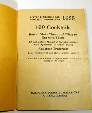 100 Cocktails. How to Make Them and What to Eat With Them (A Laboratory Manual of Cocktail Making with Appetizers to Offset Them)