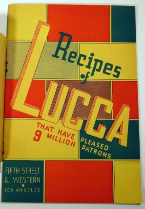 Recipes of Lucca [Restaurant] That Have Pleased 9 Million Patrons